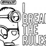 Minion Stuart I Break The Rules Coloring Page