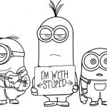 Minions HD I Am With Stupid Coloring Page