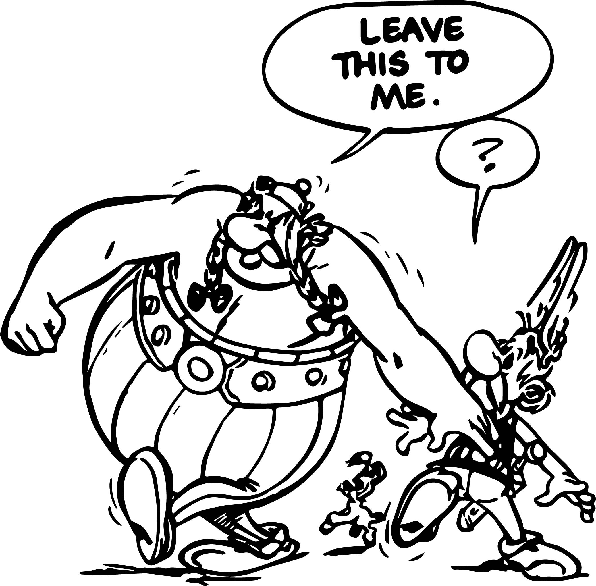 Asterix And Obelix Leave This To Me Coloring Page